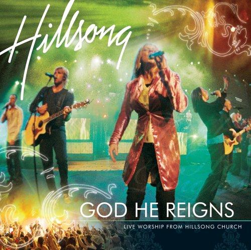Hillsong - God He Reigns: Live Worship from Hillsong Church - Zortam Music