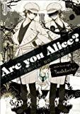 Are you Alice?: 9 (ZERO-SUMコミックス)