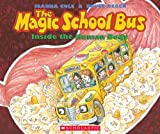 The Magic School Bus Inside the Human Body (0590414275) by Joanna Cole