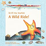 img - for Scott the Starfish - A Wild Ride! book / textbook / text book