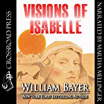 Visions of Isabelle | William Bayer