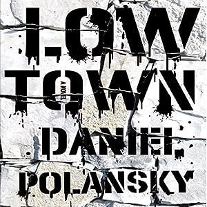 Low Town Audiobook