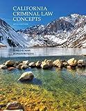 California Criminal Law Concepts (13th Edition)