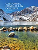 img - for California Criminal Law Concepts (13th Edition) book / textbook / text book