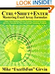 Ctrl+Shift+Enter: A Book About Buildi...