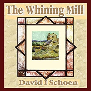 The Whining Mill Audiobook