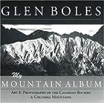 Glen Boles: My Mountain Album: Art &...