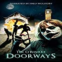 Doorways: (A Book of Vampires, Werewolves & Black Magic) (The Doorways Saga 1) Audiobook by Tim O'Rourke Narrated by Fred Wolinsky