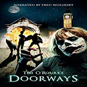 Doorways: (A Book of Vampires, Werewolves & Black Magic) (The Doorways Saga 1) | Tim O'Rourke