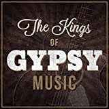 The Kings of Gypsy Music