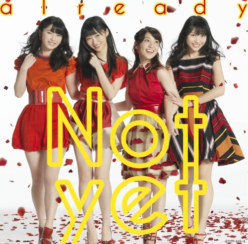 Not Yet - Already (Type A) (CD+DVD) [Japan CD] COZP-915