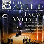 The Eagle: Camulod Chronicles, Book 9 (       UNABRIDGED) by Jack Whyte Narrated by Kevin Pariseau