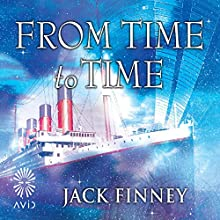 From Time to Time (       UNABRIDGED) by Jack Finney Narrated by Jeff Harding