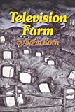 Television Farm