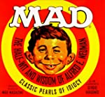 Mad: The Half-Wit and Wisdom of Alfre...