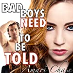 Bad Boys Need to Be Told: Maddy's Boy | Amari Chase