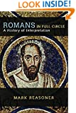 Romans in Full Circle: A History of Interpretation