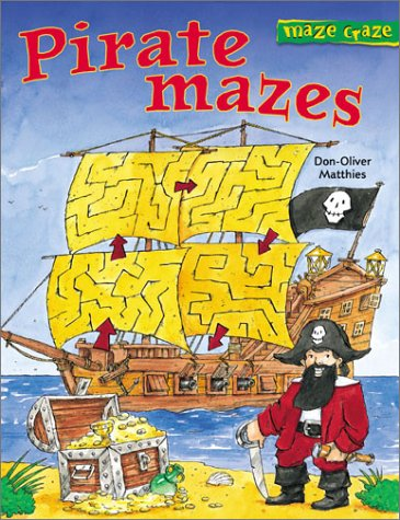 Pirate Mazes (Maze Craze Book)