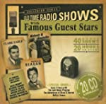 Old Time Radio Shows with Famous Gues...