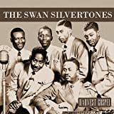 Harvest Collection: The Swan Silvertones