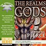 The Realms of the Gods: The Immortals, Book 4 (       UNABRIDGED) by Tamora Pierce Narrated by Tamora Pierce
