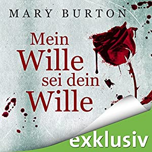 Mein Wille sei dein Wille (Opfer 1) Hörbuch