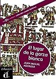 img - for El lugar de la garza blanca. Libro+CD (Spanish Edition) book / textbook / text book