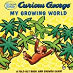 Curious Baby My Growing World (Curiou...