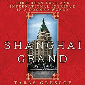 Shanghai Grand Audiobook