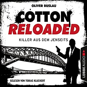 Killer aus dem Jenseits (Cotton Reloaded 37) Hörbuch