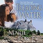Treading Water: Treading Water Series, Book 1 Hörbuch von Marie Force Gesprochen von: Holly Fielding