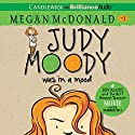 Judy Moody (Book 1) Audiobook by Megan McDonald Narrated by Barbara Rosenblat