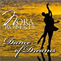 Dance of Dreams (       UNABRIDGED) by Nora Roberts