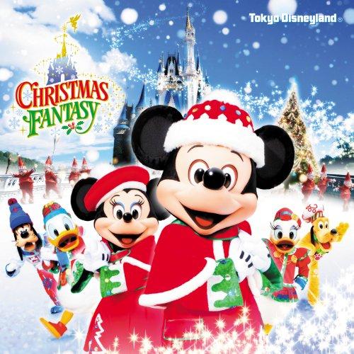 東京ディズニーランド(R) クリスマス・ファンタジー 2012