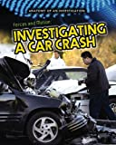 Product 1432976087 - Product title Forces and Motion: Investigating a Car Crash (Anatomy of an Investigation)