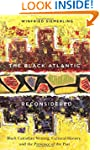 The Black Atlantic Reconsidered: Blac...
