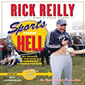Sports from Hell: My Search for the World's Dumbest Competition | [Rick Reilly]