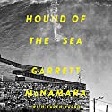 Hound of the Sea: Wild Man. Wild Waves. Wild Wisdom. Audiobook by Garrett McNamara, Karen Karbo Narrated by Rudy Sanda