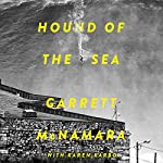 Hound of the Sea: Wild Man. Wild Waves. Wild Wisdom. | Garrett McNamara,Karen Karbo