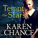 Tempt the Stars: Cassandra Palmer Series, Book 6 Audiobook by Karen Chance Narrated by Allyson Ryan