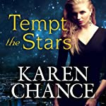 Tempt the Stars: Cassandra Palmer Series, Book 6 (       UNABRIDGED) by Karen Chance Narrated by Allyson Ryan
