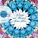 Solange am Himmel Sterne stehen Audiobook by Kristin Harmel Narrated by Birgitta Assheuer