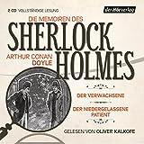 Die Memoiren des Sherlock Holmes: Der Verwachsene & Der niedergelassene Patient