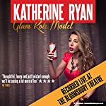 Glam Role Model: Live | Katherine Ryan