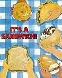It's a sandwich!
