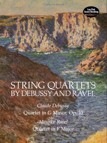 String Quartets by Debussy and Ravel: Quartet in G Minor,...