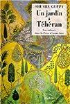 Un jardin � T�h�ran