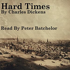 Hard Times | [Charles Dickens]