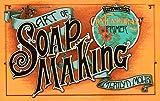 Art of Soap Making (Harrowsmith Contemporary Primer)