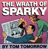 The Wrath of Sparky (0312137532) by Tomorrow, Tom
